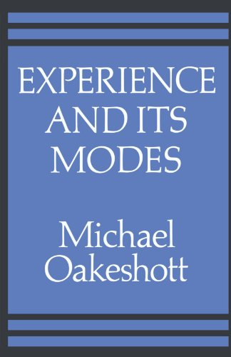 Experience and its Modes By Michael Oakeshott