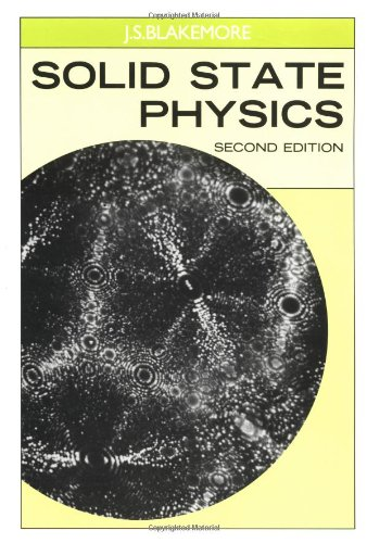 Solid State Physics By J. S. Blakemore (Oregon Graduate Center)