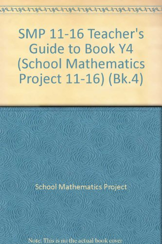SMP 11-16 Teacher's Guide to Book Y4 By School Mathematics Project
