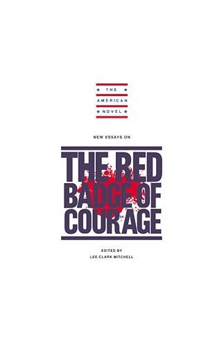 New Essays on The Red Badge of Courage par Lee Clark Mitchell
