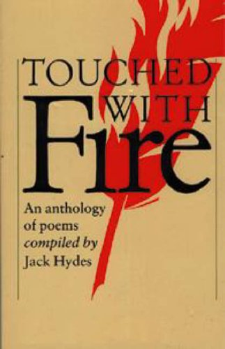 Touched with Fire: An Anthology of Poems (Cambridge School Anthologies) by Edited by Jack Hydes