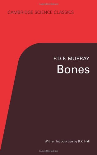 Bones By P. D. F. Murray