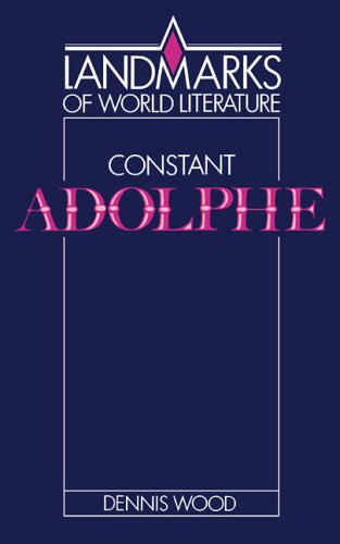 Constant: Adolphe By Dennis Wood