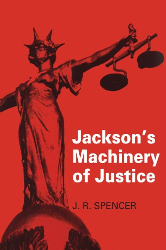 Jackson's Machinery of Justice By J. R. Spencer (University of Cambridge)