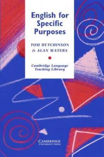 English for Specific Purposes (Cambridge Language Teaching Library) By Tom Hutchinson