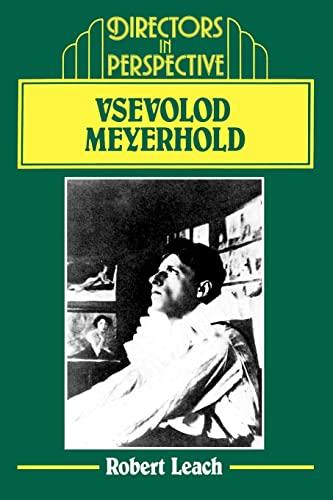 Vsevolod Meyerhold By Robert Leach