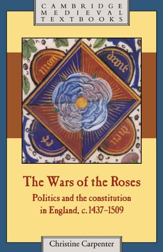 The Wars of the Roses By Christine Carpenter (University of Cambridge)
