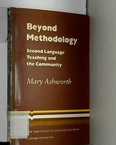 Beyond Methodology By Mary Ashworth