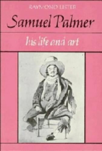 Samuel Palmer By Raymond Lister