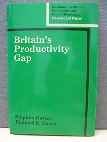 Britain's Productivity Gap By Stephen Davies