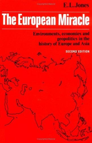 The European Miracle By E. L. Jones (La Trobe University, Victoria)