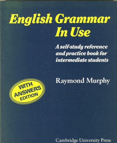English Grammar in Use Without answers: A Reference and Practice Book for  Intermediate Students By Raymond Murphy
