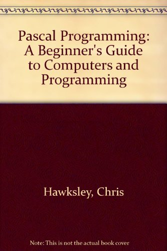 Pascal Programming By Chris Hawksley