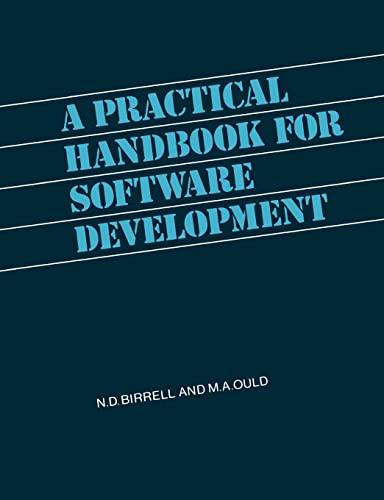 A Practical Handbook for Software Development By N. D. Birrell
