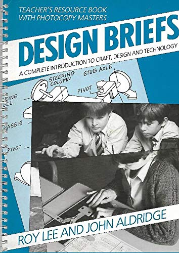 Design Briefs Teacher's resource book with photocopy masters By Roy Lee