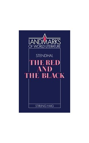 Stendhal: The Red and the Black By Stirling Haig