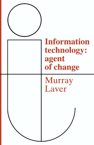 Information Technology By F. J. Murray Laver