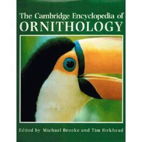 Cambridge Encyclopedia of Ornithology (A Cambridge Reference Book) By Michael Brooke