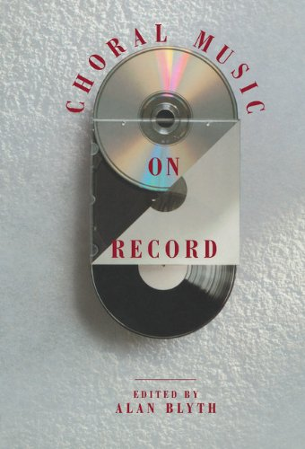 Choral Music on Record By Edited by Alan Blyth
