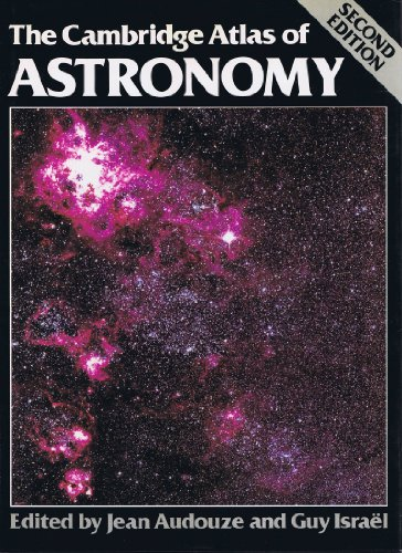 The Cambridge Atlas of Astronomy By Jean Audouze