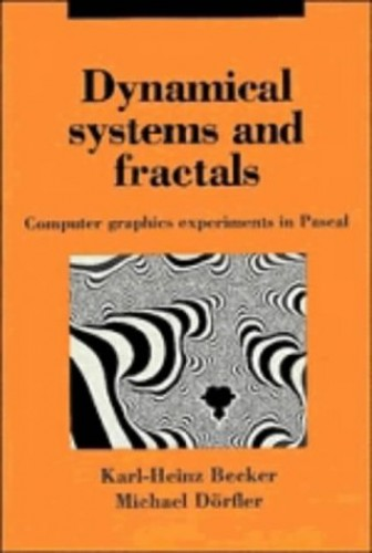 Dynamical Systems and Fractals By Karl-Heinz Becker