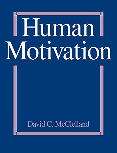 Human Motivation By David C. McClelland