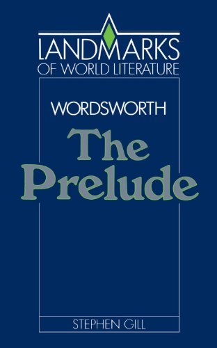 Wordsworth: The Prelude By Stephen Gill