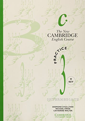 The New Cambridge English Course 3 Practice book with key By Michael Swan