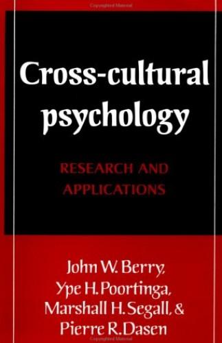 Cross-Cultural Psychology By John W. Berry (Queen's University, Ontario)