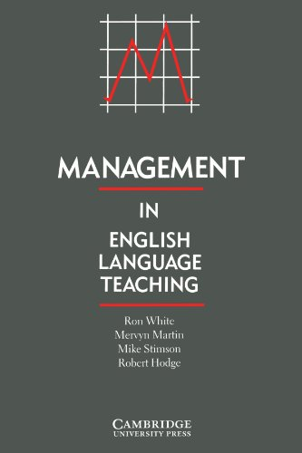 Management in English Language Teaching By Ron White (Freelance trainer)