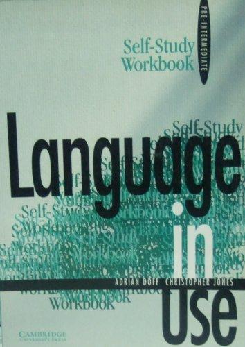 Language in Use Pre-intermediate Self-study workbook By Adrian Doff