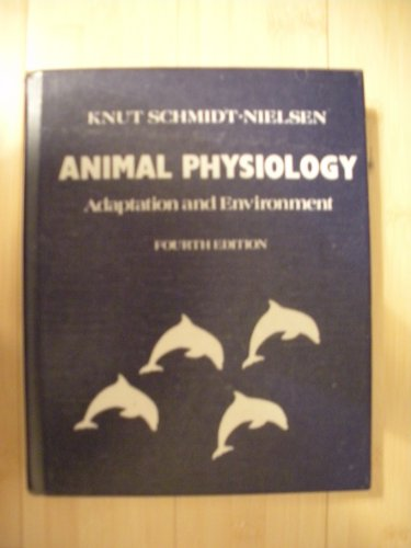 Animal Physiology By Knut Schmidt-Nielsen