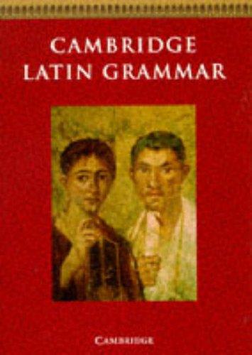 Cambridge Latin Grammar By Cambridge School Classics Project