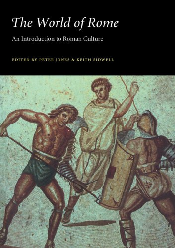 The World of Rome: An Introduction to Roman Culture By Peter V. Jones