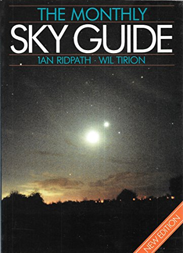 The Monthly Sky Guide By Ian Ridpath