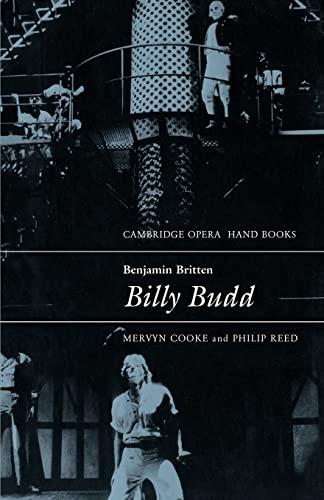 Benjamin Britten: Billy Budd By Mervyn Cooke
