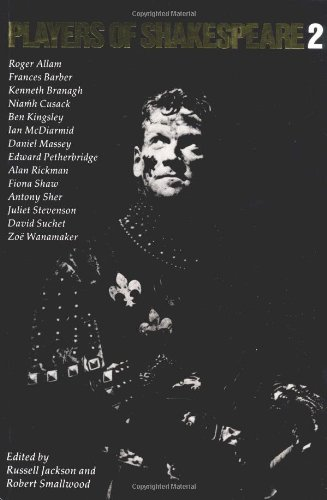 Players of Shakespeare 2 By Russell Jackson