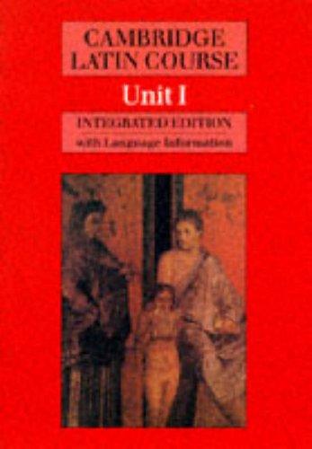 Cambridge Latin Course Unit 1 (Integrated) By Cambridge School Classics Project