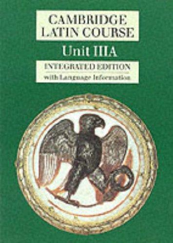 Cambridge Latin Course Unit 3A (Integrated) By Cambridge School Classics Project