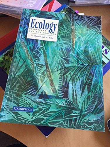 Ecology: Principles and Applications By J. L. Chapman