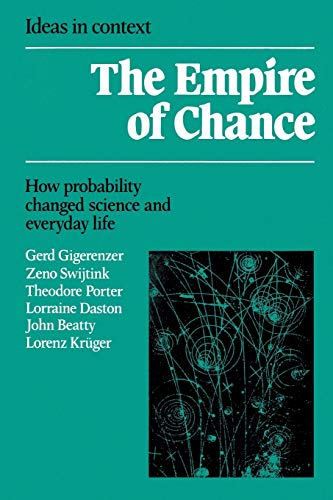 The Empire of Chance: How Probability Changed Science and Everyday Life by Gerd Gigerenzer