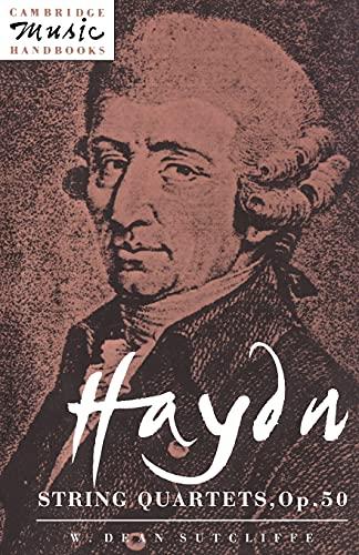 Haydn: String Quartets, Op. 50 By W. Dean Sutcliffe