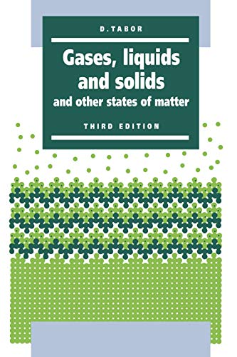 Gases, Liquids and Solids: And Other States of Matter by D. Tabor