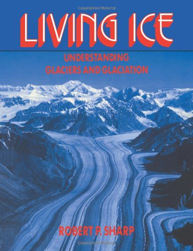 Living Ice By Robert P. Sharp
