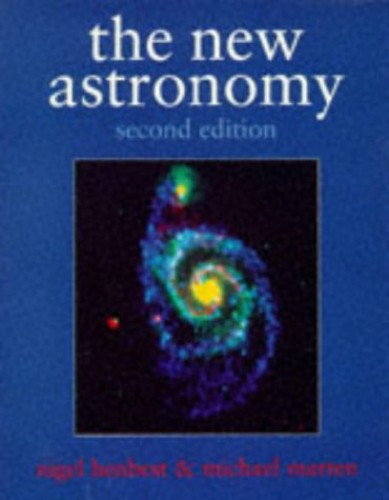 The New Astronomy By Nigel Henbest