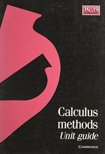 Calculus Methods Unit Guide By School Mathematics Project