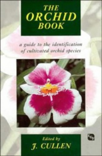 The Orchid Book By Edited by J. Cullen