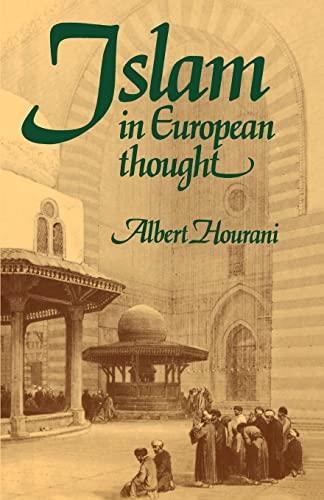 Islam in European Thought By Albert Hourani