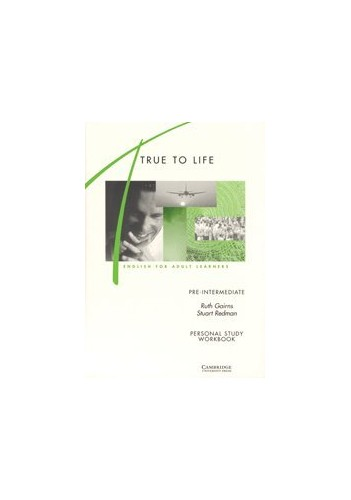 True to Life Pre-intermediate Personal study workbook By Ruth Gairns
