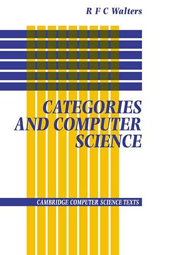 Categories and Computer Science by R. F. C. Walters (University of Sydney)